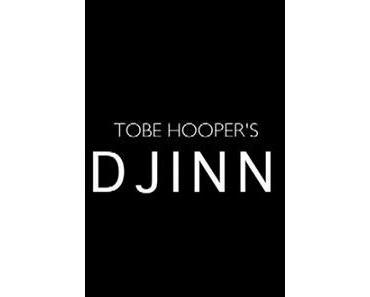 Trailer zu Horrorfilm 'Djinn' von Tobe Hooper
