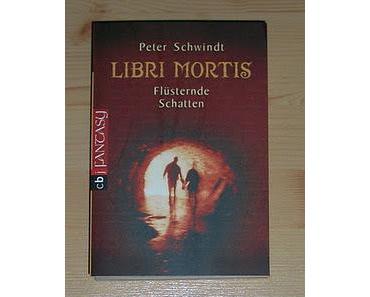 """[REZENSION] """"Libri Mortis - Flüsternde Schatten"""" (Band 1)"""