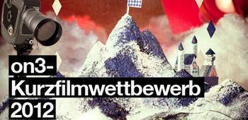 Mitmachen beim on3-Kurzfilmwettbewerb 2012