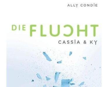 Die Flucht - Cassia & Ky