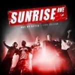 Sunrise Avenue feiern DVD Premiere mit über 700 Fans
