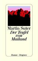 Inhaltsangabe: Der Teufel von Mailand von Martin Suter