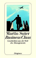 Rezension: Business Class von Martin Suter