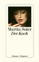 Rezension: Der Koch von Martin Suter