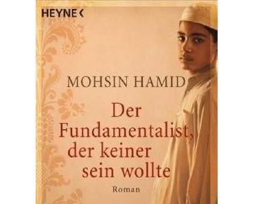 """Mohsin Hamid – """"Der Fundamentalist, der keiner sein wollte"""""""