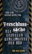 """Jan Eik + Klaus Behling – """"Verschlusssache, die grössten Geheimnisse der DDR"""""""