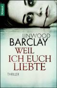 [Rezension] Weil ich euch liebte, Linwood Barcley (Knaur TB)