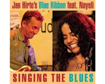 Jan Hirte's Blue Ribbon feat. Nayeli - Singing The Blues (Stormy Monday/in-akustik)