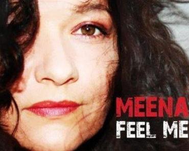 Meena – Feel Me – CD Rezension