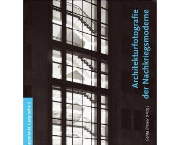 Architekturfotografie der Nachkriegsmoderne