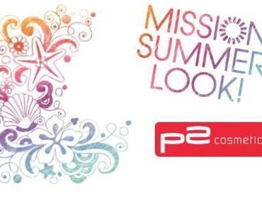 Mission Summer Look LE von p2 cosmetics