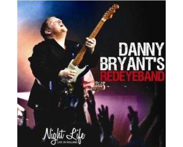 Danny Bryant's Redeyeband - Night Life (Jazzhouse/in-akustik)