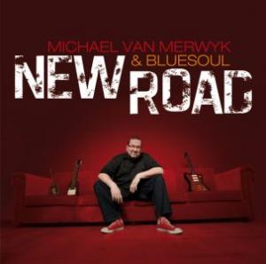 Michael van Merwyk & Bluesoul - New Road (Groove Stew)