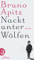 ✰ Bruno Apitz – Nackt unter Wölfen