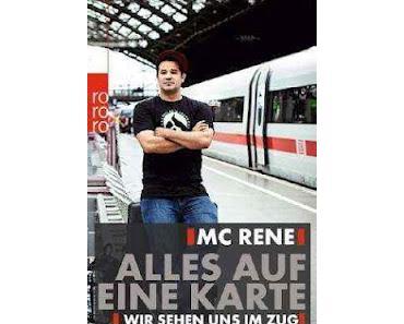 Gelesen: Alles auf eine Karte von MC Rene