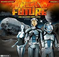 Hörspielrezension: Rick Future 2: Die Masken der Loth (Second Edition) (Sven Matthias/Erdenstern)