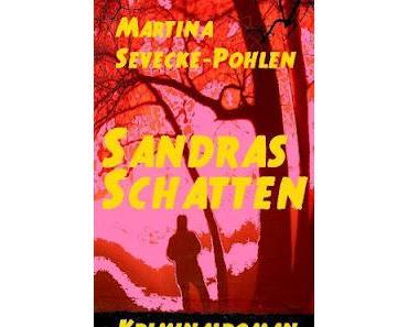 Gelesen: Sandras Schatten von Martina Sevecke-Pohlen