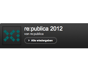 re:publica 2012 – Video galore