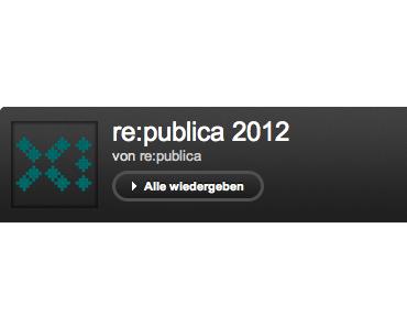 re:publica 2012 – Video galore