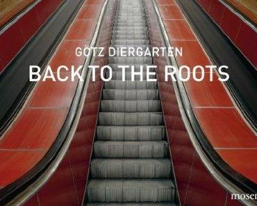 Götz Diergarten: Back to the roots