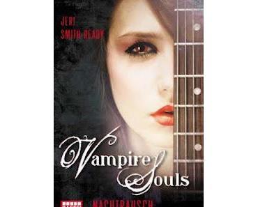 Gelesen: Vampire Souls #1 von Jeri Smith-Ready