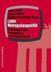 Berlin: DIE LINKE auf der Suche nach der Wohnungspolitik