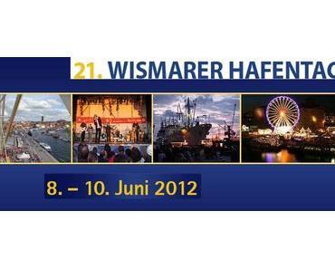Besucht uns auf dem Wismarer Hafenfest am 8.-10. Juni 2012