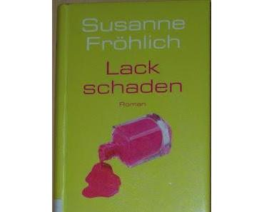 """""""Lackschaden"""" (Band 6) von Susanne Fröhlich"""