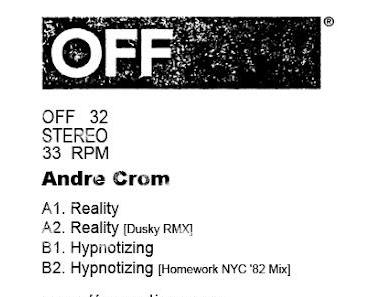 OFF032 - Andre Crom - Reality EP Incl. Dusky & Homework Remix