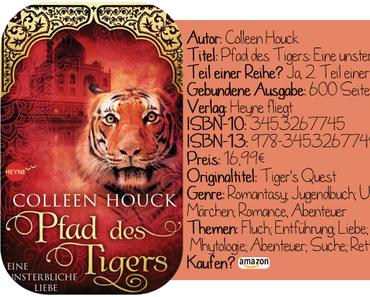 [Rezension] Pfad des Tigers: Eine unsterbliche Liebe von Colleen Houck