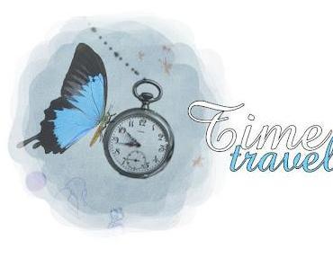[Time travel] #1 - Probieren geht über Studieren...