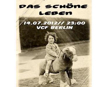 Gästelistenplätze für Das Schöne Leben im VCF mit Sharon Shael, Stefan Lange, Gregor Sultanow