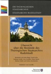 Neue Beständeübersicht des Staatsarchivs Rudolstadt erschienen