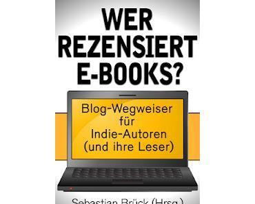 Blog-Wegweiser für Indie-Autoren und deren Leser
