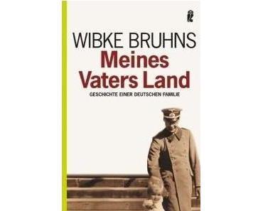 Wibke Bruhns – Meines Vaters Land