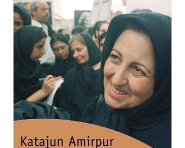 Katajun Amirpur – Gott ist mit den Furchtlosen