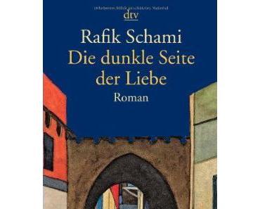 Rafik Schami – Die dunkle Seite der Liebe