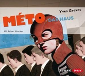 Meto - Das Haus // Yves Grevet HÖRBUCH // Buch des Monats Mai 2012