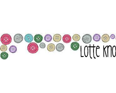 NEUERÖFFNUNG: Lotte Knopf