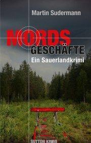 Martin Sudermann - Mordsgeschäfte