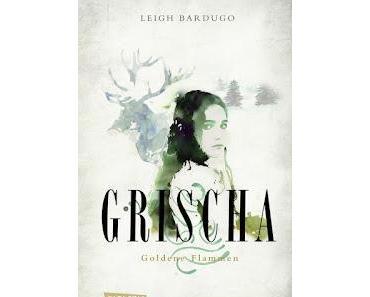 Rezension: GRISCHA - Leigh Bardugo