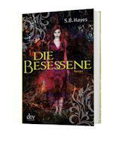 """""""Die Besessene"""" von S.B. Hayes Rezension"""