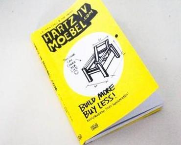 DESIGNLITERATUR: Hartz IV Möbel.com konstruieren statt konsumieren