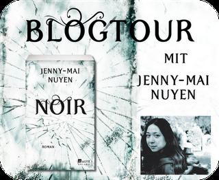 """[Blogtour] """"Noir""""  von und mit Jenny-Mai Nuyen"""