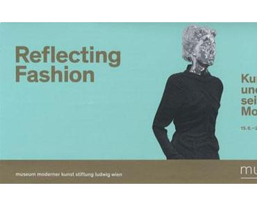 Reflecting Fashion. Wo endet die Kunst und wo beginnt die Mode?