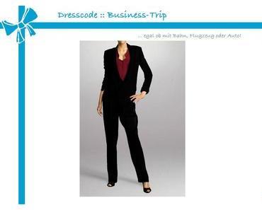 Dresscode :: Business-Trip