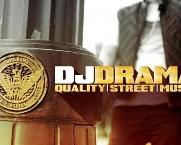 DJ Drama – Quality Street Music [Album x Stream]