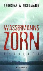 Rezension: Wassermanns Zorn