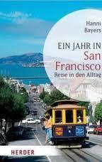 Ein Jahr in San Francisco von Hanni Bayers/Rezension