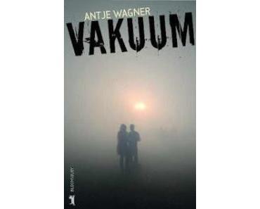 Rezension: Vakuum von Antje Wagner